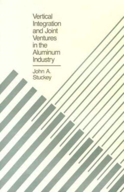 Vertical Integration & Joint Ventures in the Aluminum Industry the ventures the ventures in the vaults