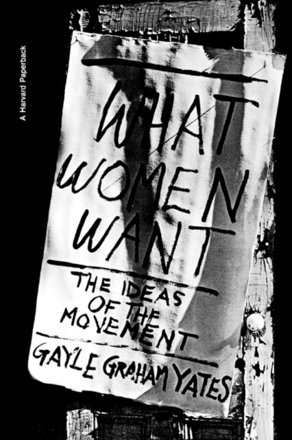 What Women Want – The Ideas of the Movement (Paper) gg yates what women want – the ideas of the movement paper