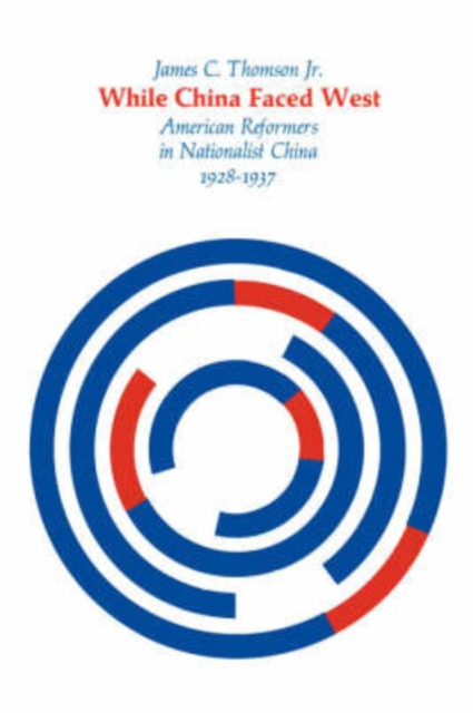 While China Faced West – American Reformers in Nationalist China garrett social reformers in urban china – the chinese y m c a