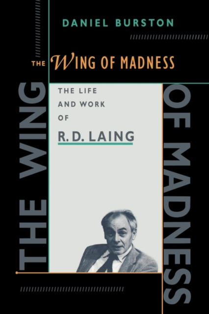 все цены на The Wing of Madness – The Life & Works of R D Laing (Paper)
