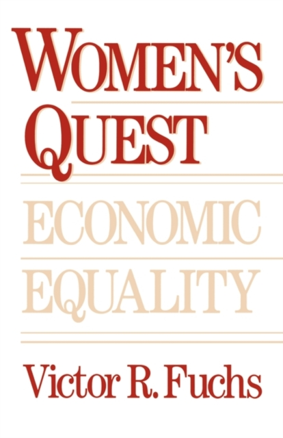 Womens Quest for Economic Equality (Paper) economic methodology