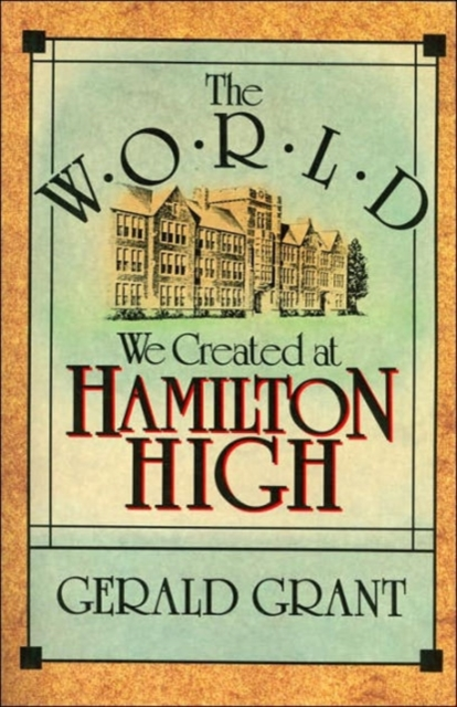The World we Created at Hamilton High (Paper) hamilton microprogrammer s market 1984 paper only