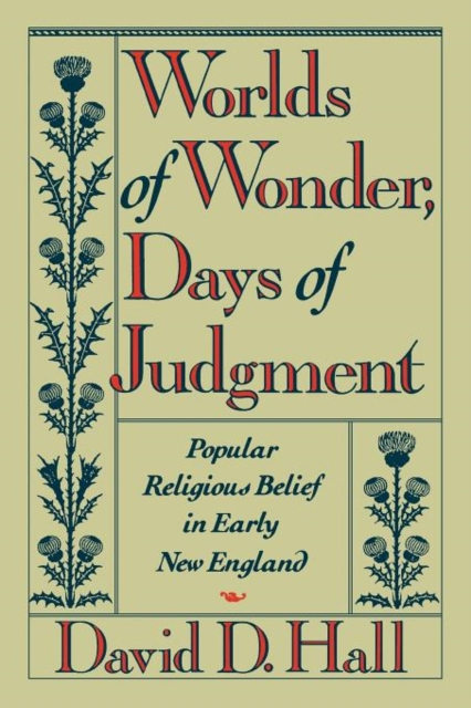 Worlds of Wonder Days of Judgement – Popular Reli Belief Early New England wild mammals of new england