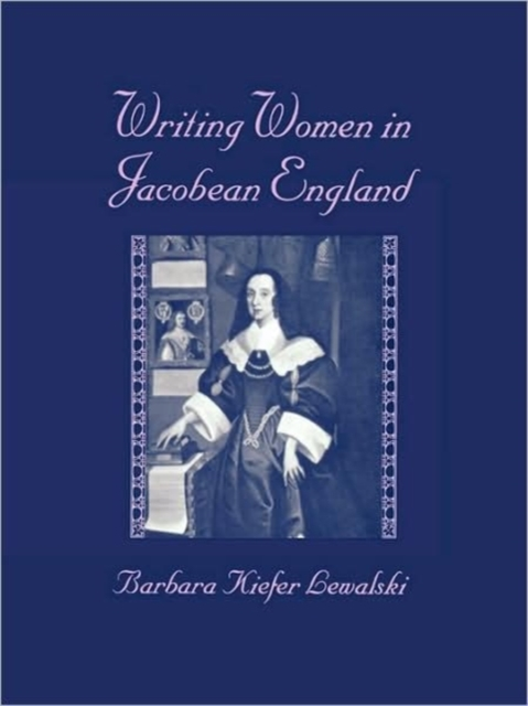 Writing Women in Jacobean England (Paper)