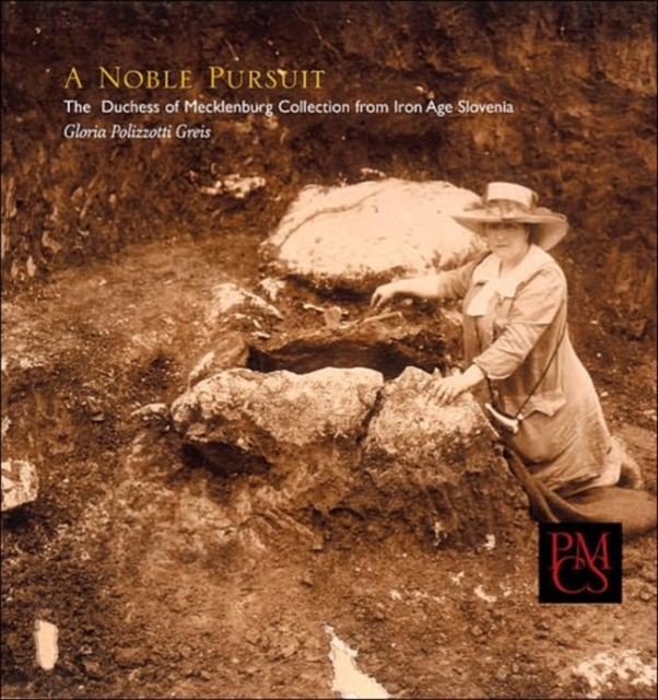 A Noble Pursuit – The Duchess of Mecklenburg Collection form Iron Age Slovenia david carnegie webster the duchess of malfi