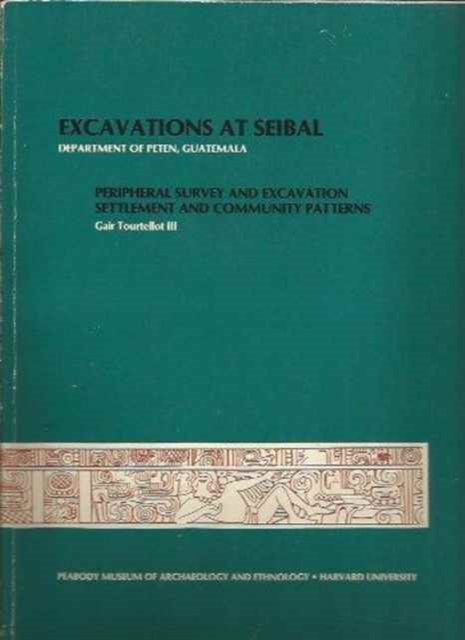 Excavations at Seibal, Department of Peten, Guatemala – Peripheral Survey and Excavation, Settlement and Community Patterns mooren s ulcer and peripheral ulcerative keratitis