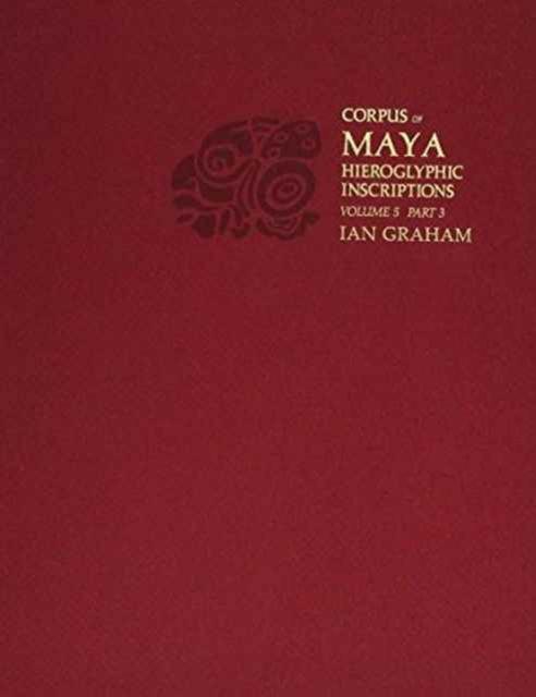 Corpus of Maya Hieroglyphic Inscriptions V 5 Pt3 – Uaxactun mastering maya® 8 5