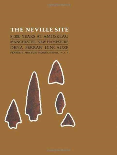 The Neville Site – 8,000 years at Amoskeag, Manchester, New Hampshire haunted new hampshire