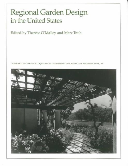 Regional Garden Design in the United States – History of Landscape Architecture Colloquium V15