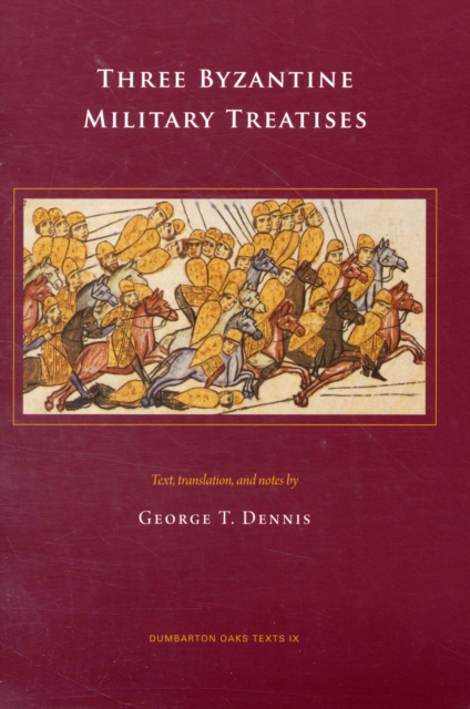 Three Byzantine Military Treatises three 100ml