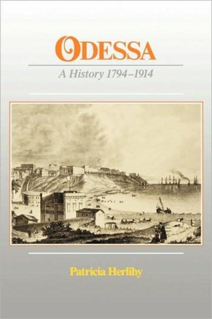 Odessa – A History 1794–1914 (Paper) understanding quantitative history paper int stud ed