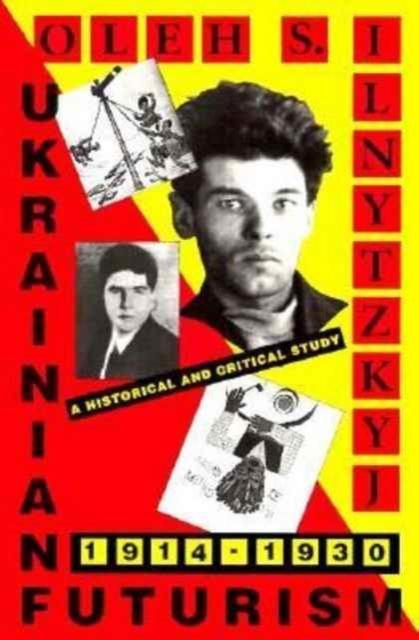 Ukrainian Futurism 1914–1930 – A Historical & Clinical Study (Paper) clinical