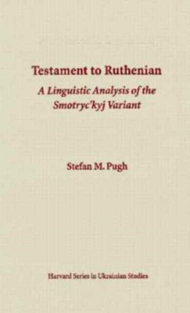Testament to Ruthenian – A Linguistic Analysis of the Smotryc?Kyj Variant the linguistic face of africa