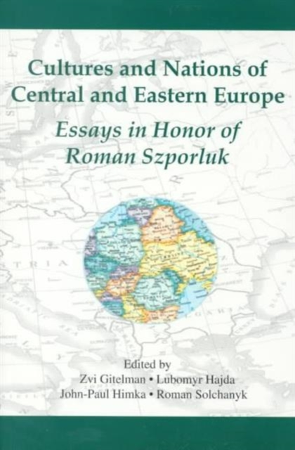 Cultures & Nations of Central & Eastern Europe – Essays in Honor of Roman Szporluk как еще героя в cultures