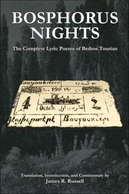Bosphorus Nights – The Complete Lyric Poems of Bedros Tourian the complete poems of emily dickinson