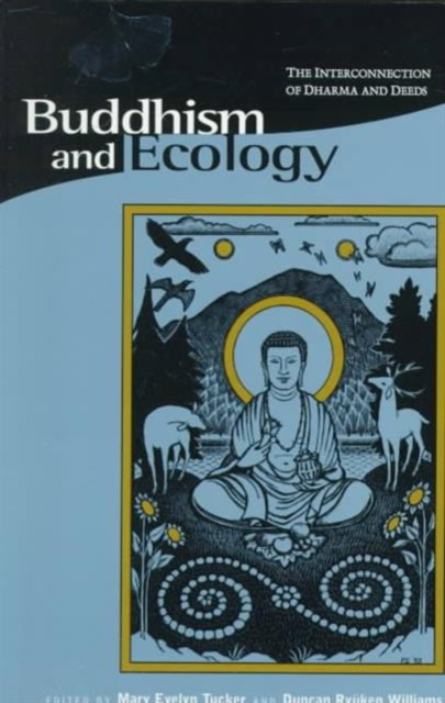 Buddhism & Ecology – The Interconnection of Dharma & Deeds (Paper) the princeton dictionary of buddhism