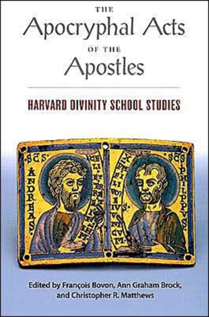 The Apocryphal Acts of the Apostles – Harvard Divinity School Studies (Paper)