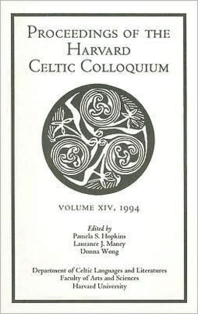 Celtic Colloquium 14, 1994 – Proceedings of the Harvard Celtic Colloquium yeats w the celtic twilight кельтские сумерки на англ яз
