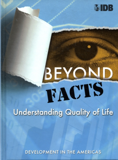 Beyond Facts – Understanding Quality of Life, Development in the Americas 2009 gardener helen hamilton facts and fictions of life