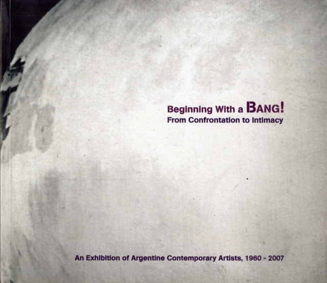 Beginning with a Bang! An Exhibition of Argentine Contemporary Artists, 1960–2007 banknotes of the world 2007 банкноты стран мира 2007 выпуск 7