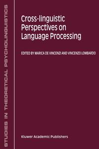 Cross-Linguistic Perspectives on Language Processing linguistic variation in a multilingual setting