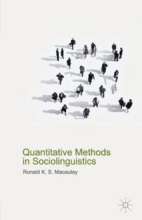 Quantitative Methods in Sociolinguistics sociolinguistic variation and attitudes towards language behaviour