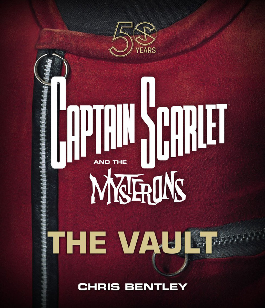 Captain Scarlet and the Mysterons The Vault