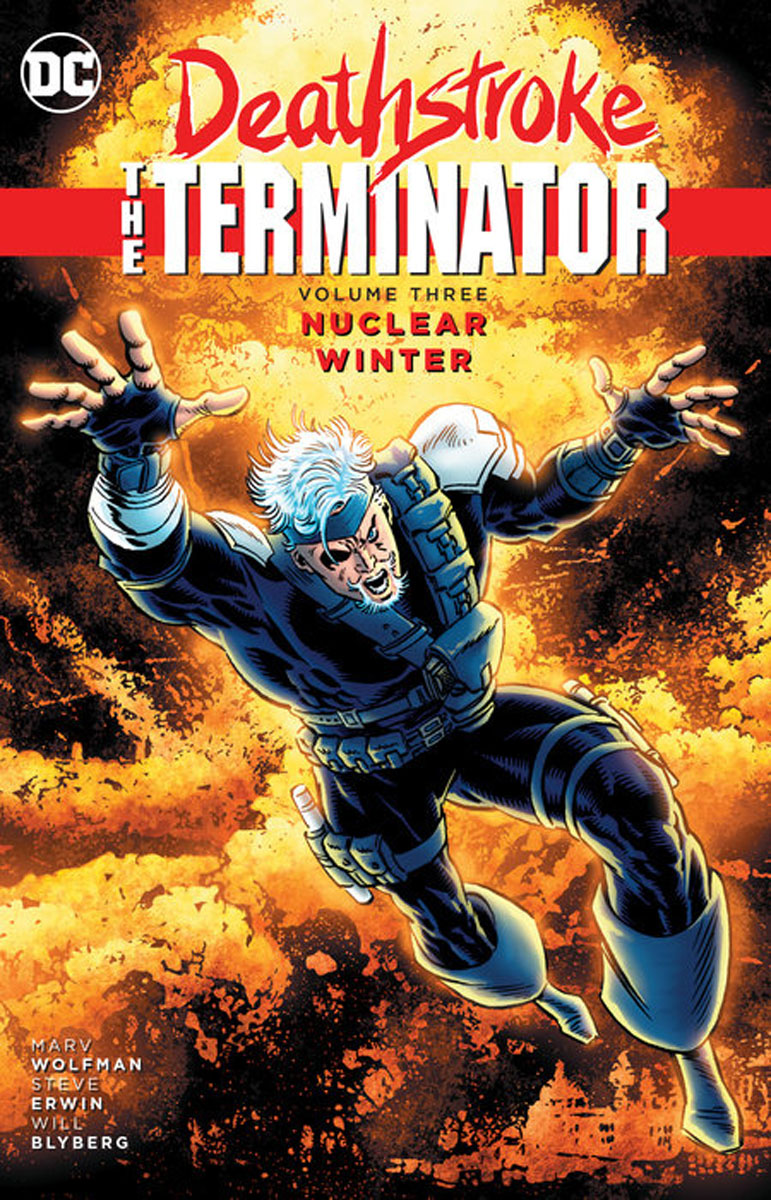 Deathstroke, The Terminator Vol. 3: Nuclear Winter tiny titans vol 01