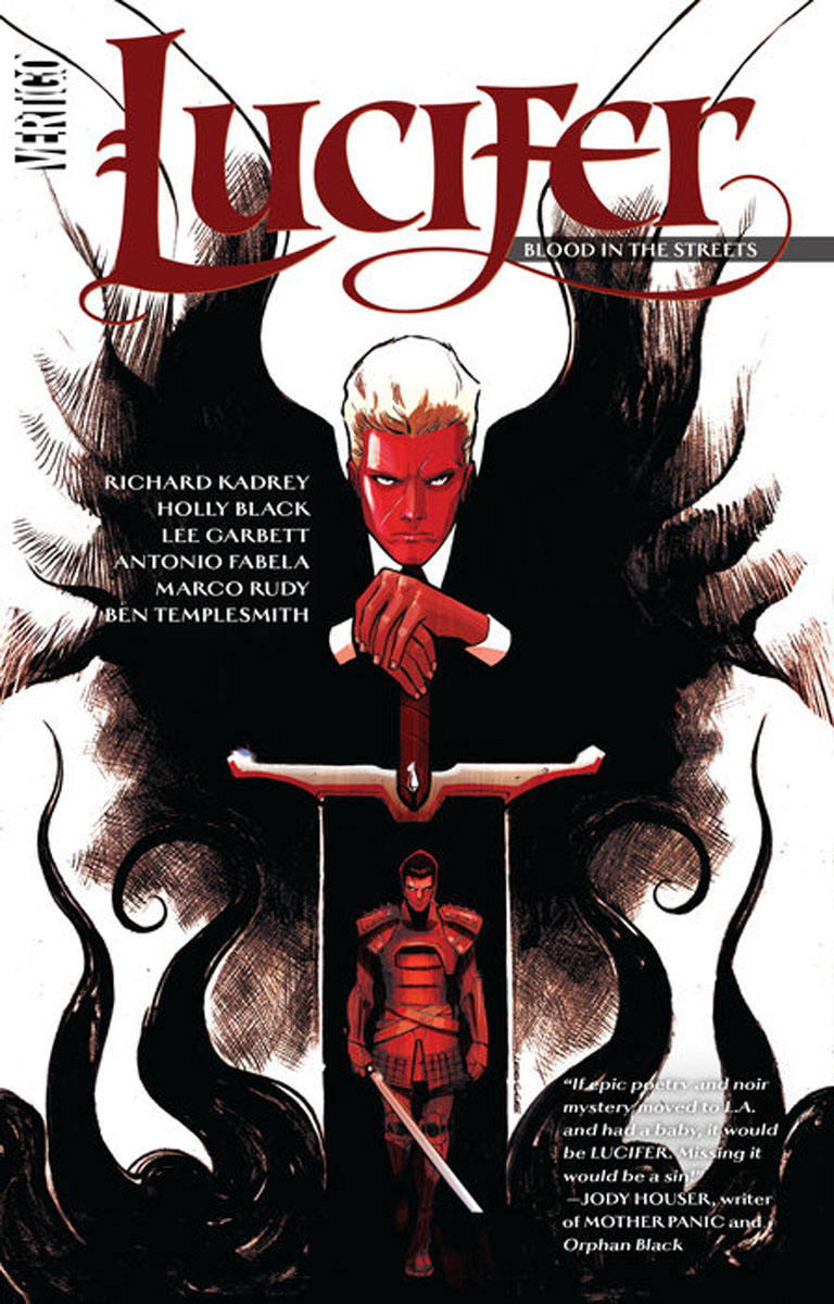 Lucifer Vol. 3: Blood in the Streets last templar vol 3 the the sunken church