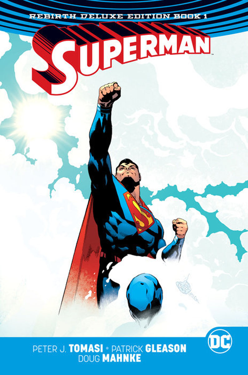 Superman: The Rebirth Deluxe Edition Book 1 superman shadows linger