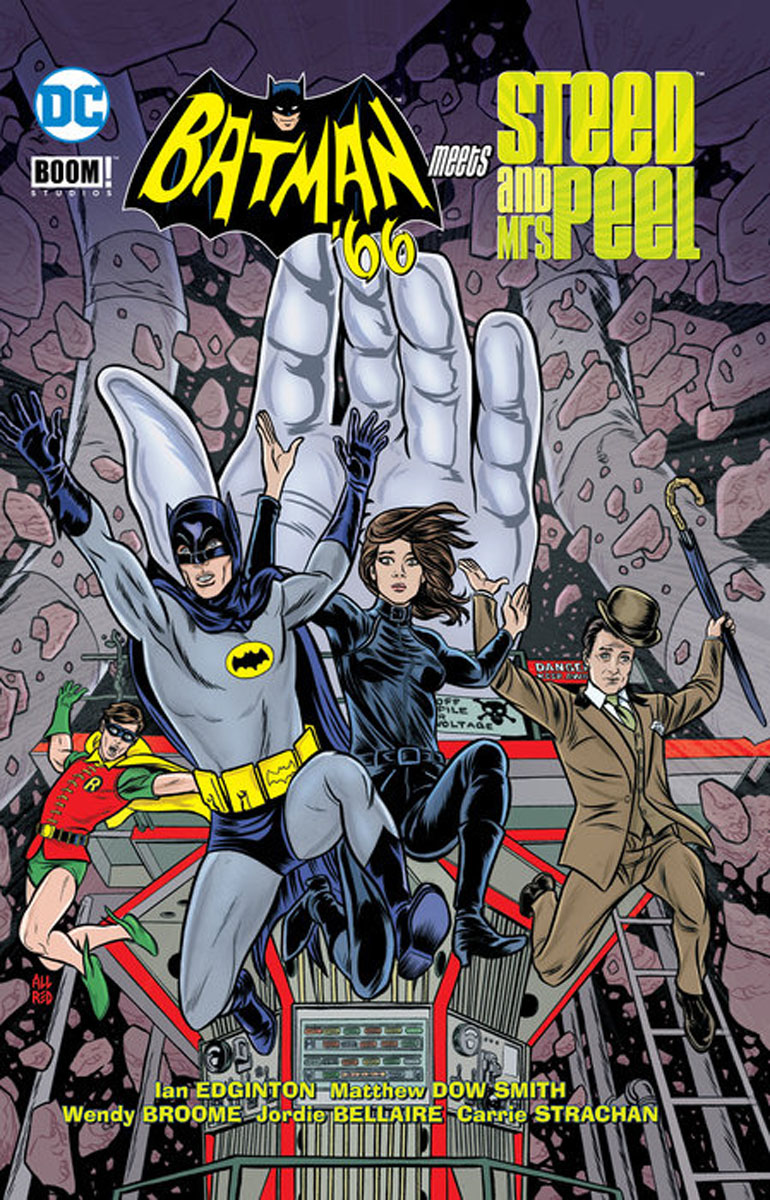 Batman '66 Meets Steed & Mrs. Peel batman 66 meets the man from u n c l e