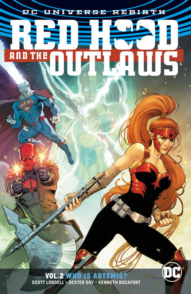 Red Hood and the Outlaws Vol. 2: Who Is Artemis? hood how to be a ham 3ed paper only