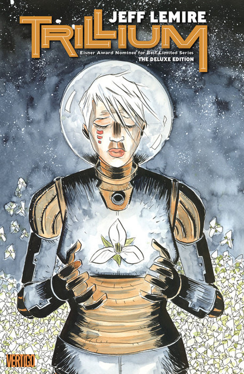 Trillium: The Deluxe Edition the love affair of an english lord