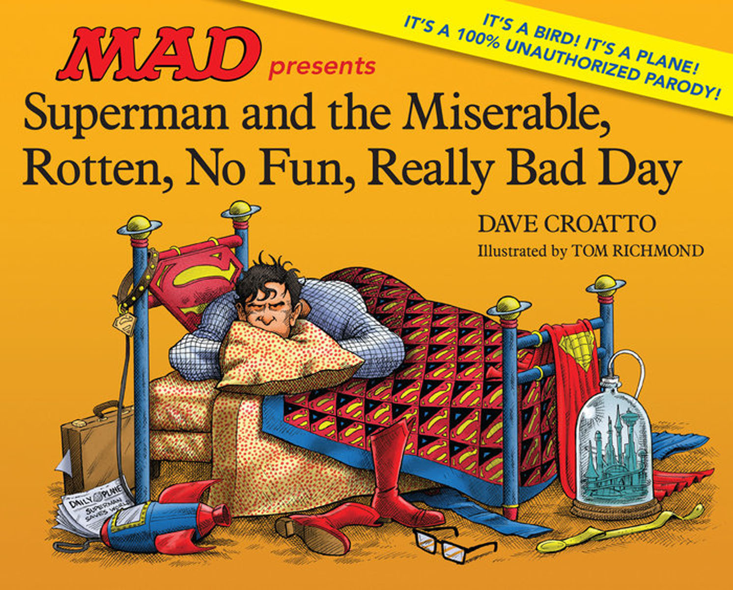 Superman and the Miserable, Rotten, No Fun, Really Bad Day bad heir day