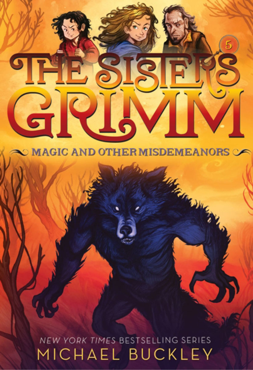 Magic and Other Misdemeanors (The Sisters Grimm #5) who were the brothers grimm