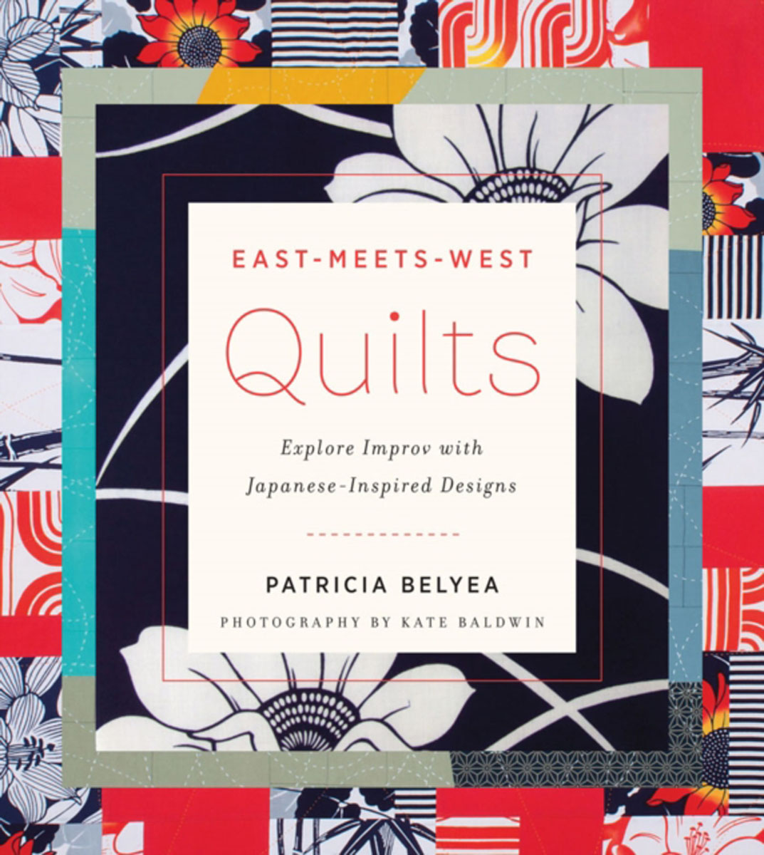 East-Meets-West Quilts managing projects made simple