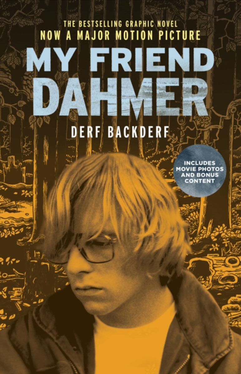 My Friend Dahmer In 1991, Jeffrey Dahmer—the most notorious serial killer since Jack...