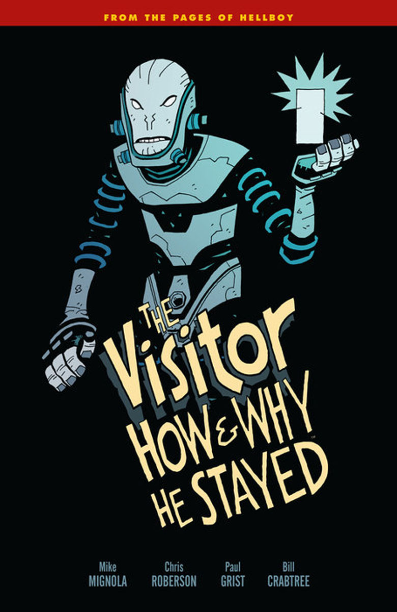 Visitor, The How and Why He Stayed hellboy the art of hellboy