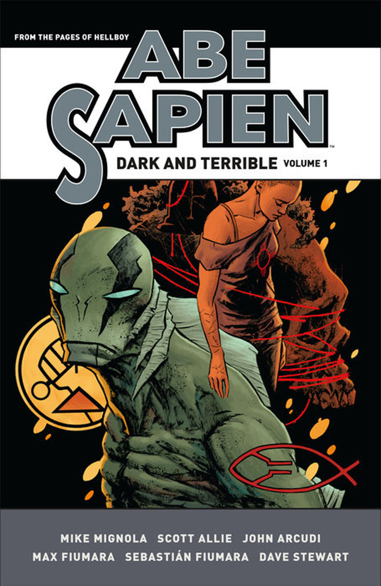 Abe Sapien: Dark and Terrible Volume 1 сумка для инструментов the united states the world up to sata 14 95183 sata
