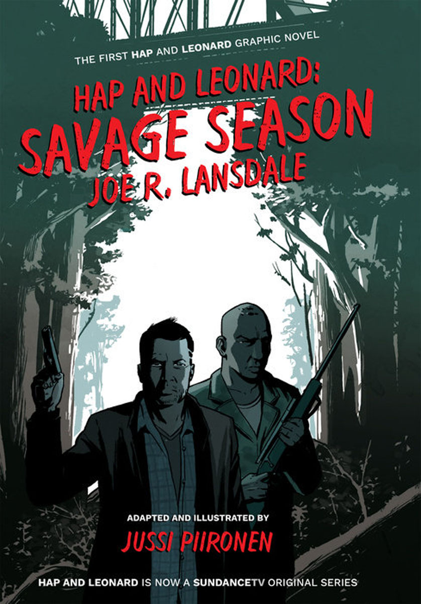 Hap and Leonard: Savage Season seeing things as they are
