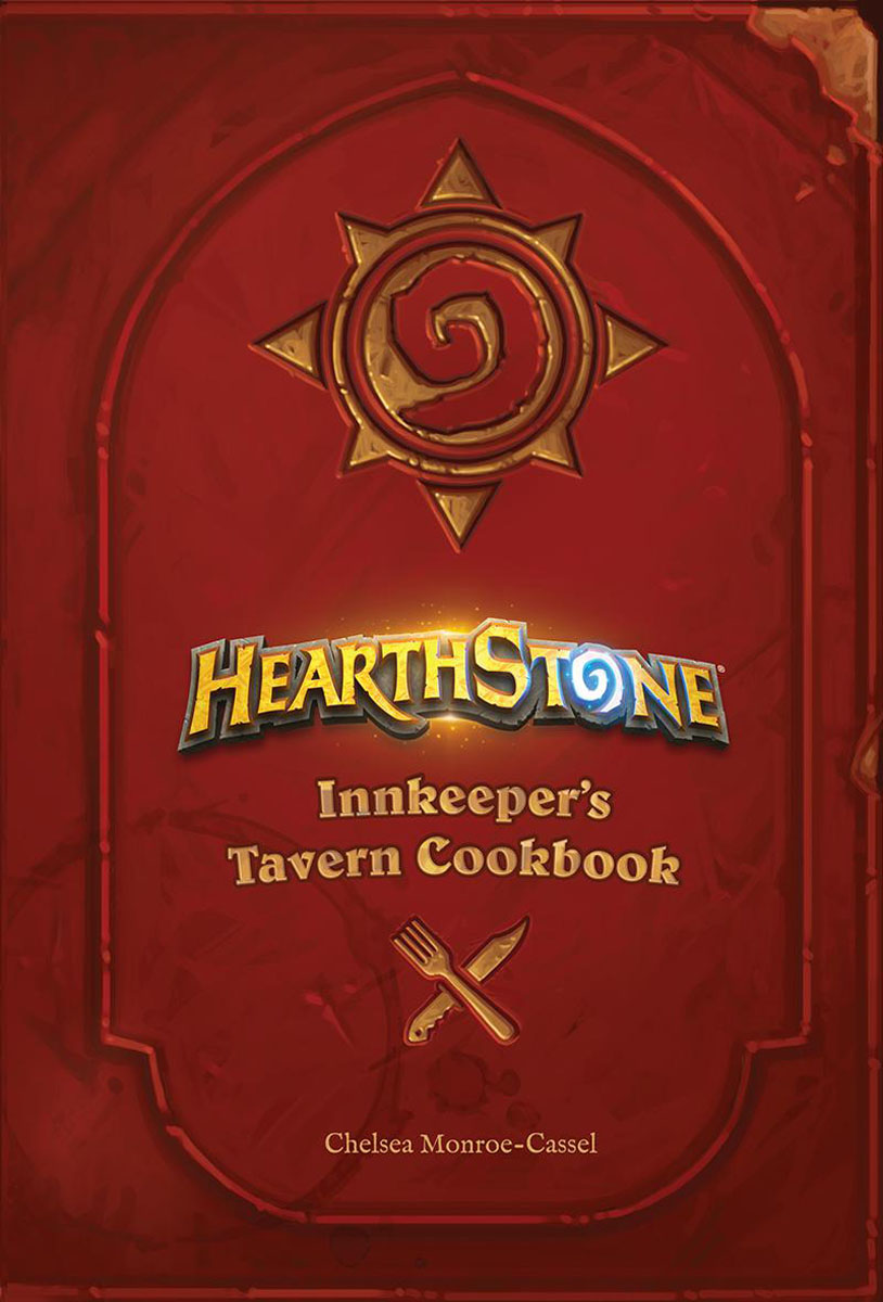 Hearthstone: Innkeeper's Tavern Cookbook the dutch oven cookbook