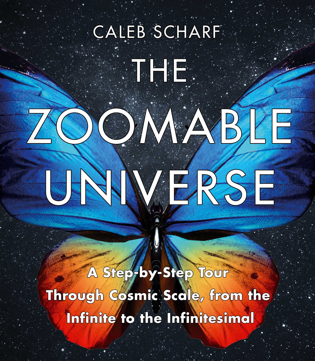 The Zoomable Universe the universe in a nutshell