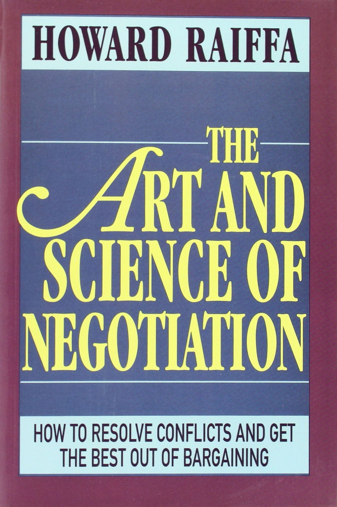 The Art & Science of Negotiation avinash kaushik web analytics 2 0 the art of online accountability and science of customer centricity