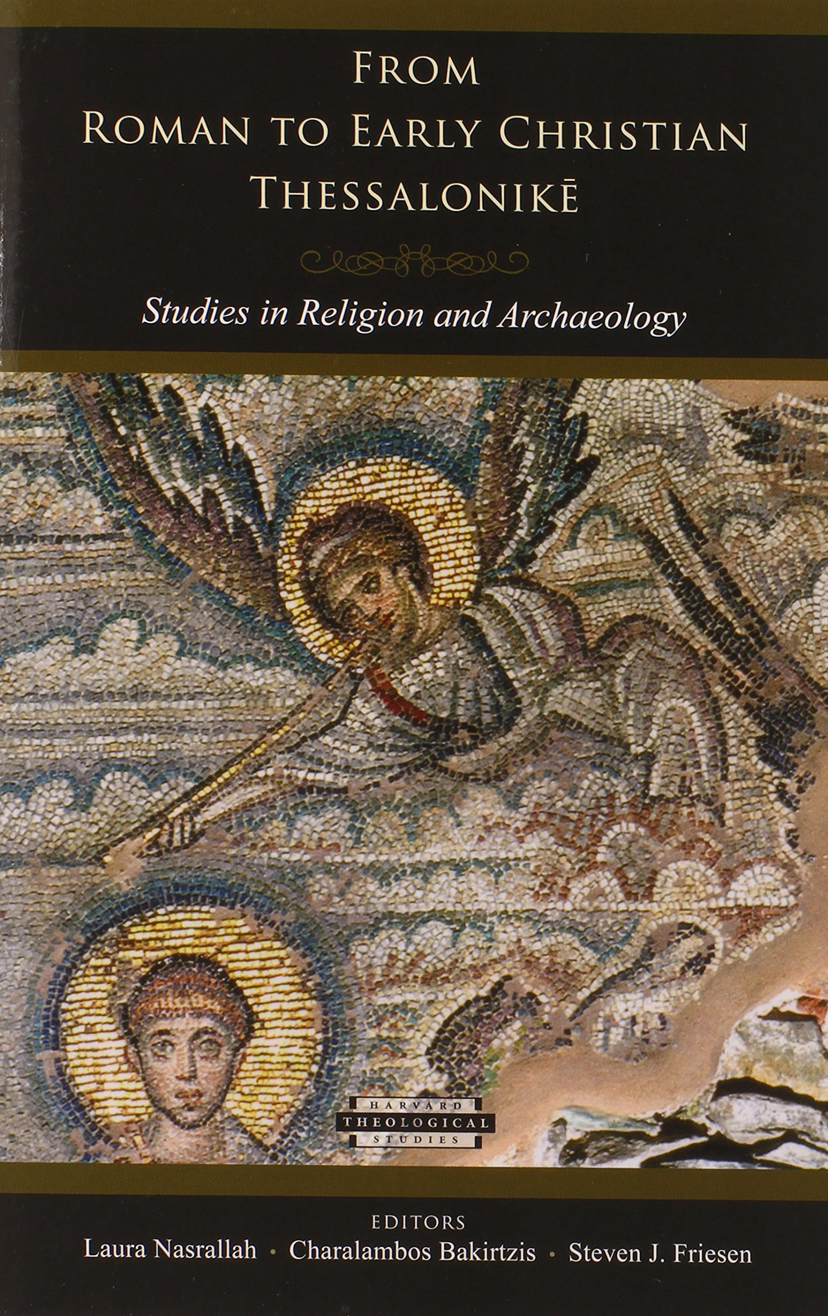 From Roman to Early Christian Thessalonike – Studies in Religion and Archaeology greek archaeology