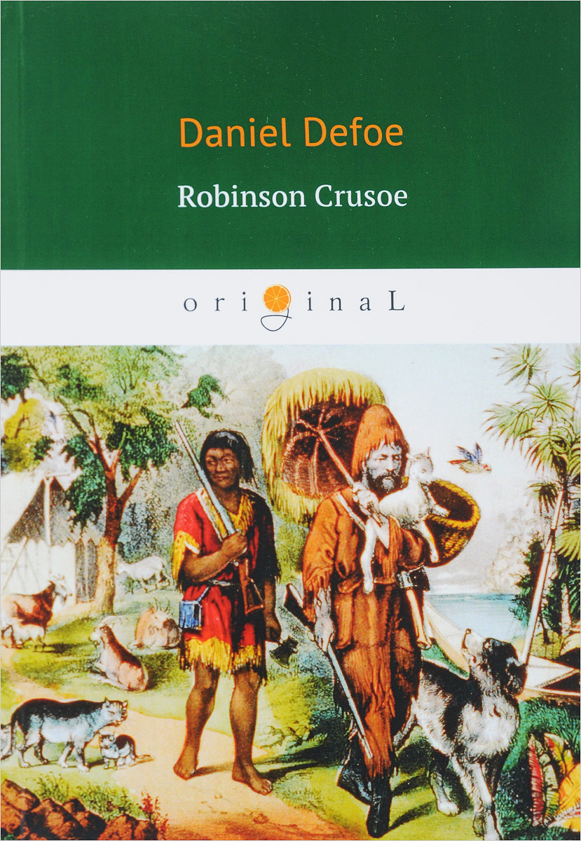 analysis of major characters in robinson crusoe by daniel defoe Unlike most editing & proofreading services, we edit for everything: grammar, spelling, punctuation, idea flow, sentence structure, & more get started now.