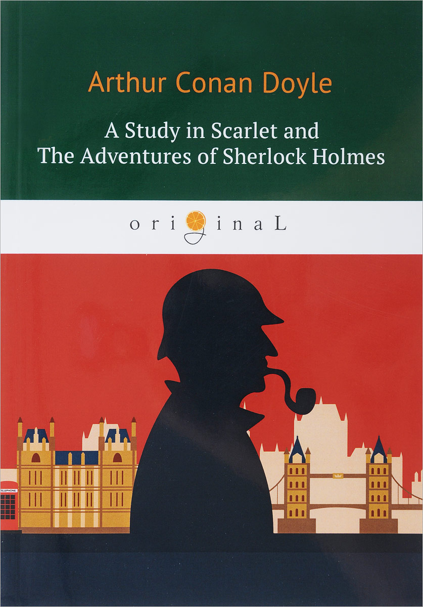 Arthur Conan Doyle A Study in Scarlet and The Adventures of Sherlock Holmes the scarlet letter