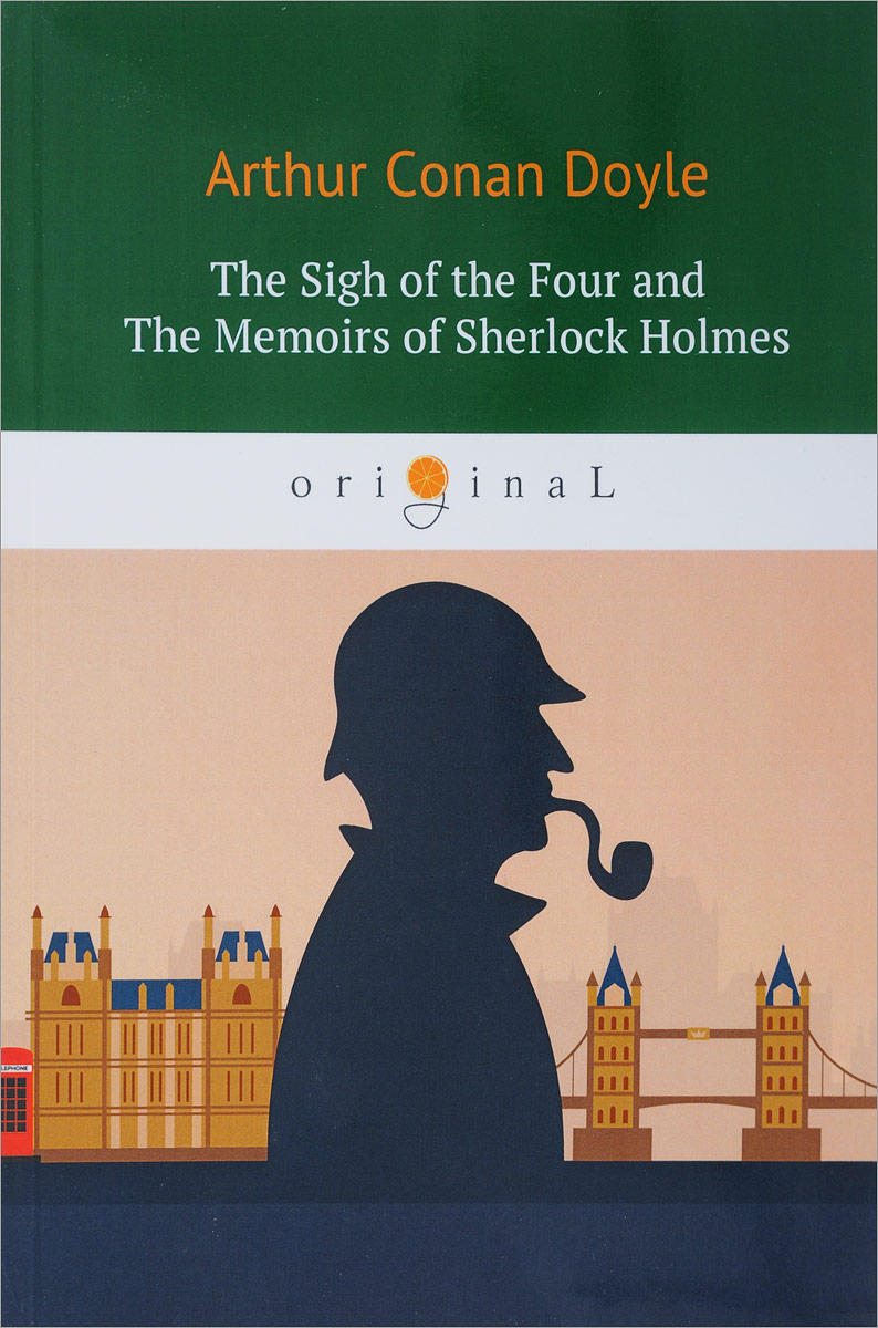 Arthur Conan Doyle The Sigh of the Four and The Memoirs of Sherlock Holmes powers the definitive hardcover collection vol 7