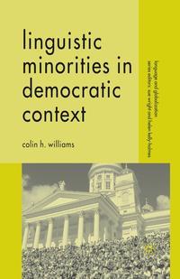 Linguistic Minorities in Democratic Context linguistic minorities a comparative analysis