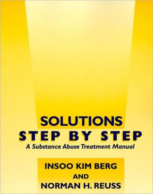 Solutions Step by Step – A Substance Abuse Treatment Manual soliton solutions