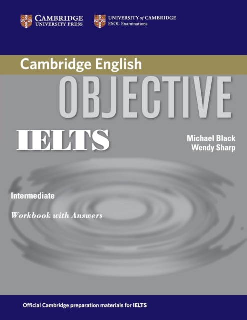 Objective IELTS Intermediate Workbook with answers objective first workbook with answers cd
